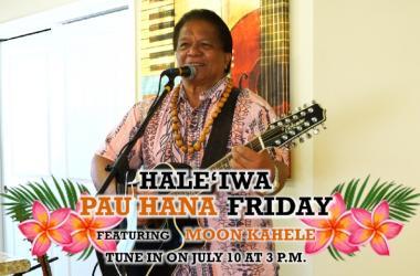 Haleiwa Pau Hana Friday