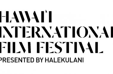 Hawaii International Film Festival presented by Halekulani (40th Annual)