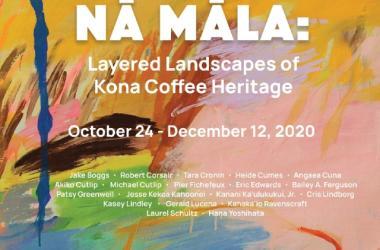 Nā Māla: Layered Landscapes of Kona Coffee Heritage
