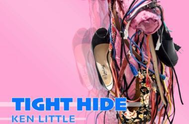 TIGHT HIDE- Ken Little Exhibition Poster